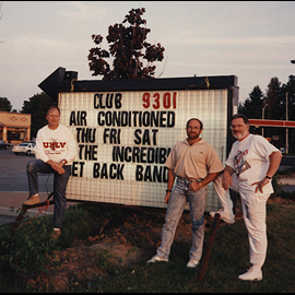 1991 Nothing like seeing your name in lights! L to R:  Glenn,  Mickey,  Barry